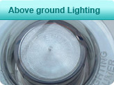 Above ground Lighting